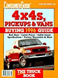 Consumer Guide editors: 4x4s, Pickups, and Vans Buying Guide 1996 (Serial)