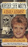 Fletcher, Jessica: A Deadly Judgment (Murder She Wrote)