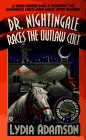 Adamson, Lydia: Dr. Nightingale Races the Outlaw Colt (Dr. Nightingale Mystery)