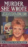 Fletcher, Jessica: Murder, She Wrote: A Palette for Murder