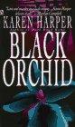 Harper, Karen: Black Orchid
