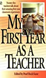 Geraldine R. Dodge Foundation: My First Year As a Teacher