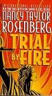 Rosenberg, Nancy Taylor: Trial by Fire (Spanish Edition)