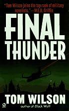 Final Thunder by Tom Wilson