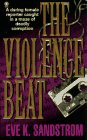 The Violence Beat by Eve Sandstrom