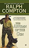 Compton, Ralph: Autumn of the Gun