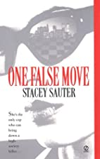 One False Move by Stacey Sauter
