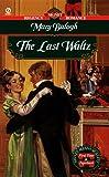 Balogh, Mary: The Last Waltz (Signet Regency Romance)