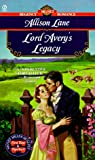 Allison Lane: Lord Avery's Legacy (Signet Regency Romance)