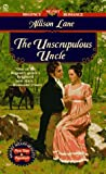 Lane, Allison: The Unscrupulous Uncle