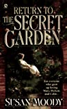 Moody, Susan: Return to the Secret Garden