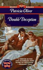 Double Deception by Patricia Oliver