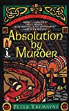 Tremayne, Peter: Absolution by Murder