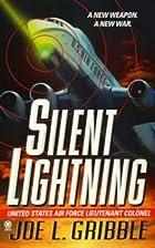 Silent Lightning by Joe L. Gribble