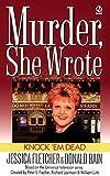Fletcher, Jessica: Knock 'em Dead: A Murder, She Wrote Mystery