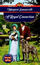 A Royal Connection by Margaret Summerville