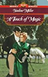 Miller, Nadine: A Touch of Magic (Signet Regency Romance)