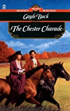 The Chester Charade by Gayle Buck