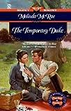 McRae, Melinda: The Temporary Duke (Signet Regency Romance)