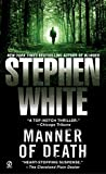White, Stephen: Manner of Death