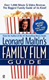 Maltin, Leonard: Leonard Maltin's Family Movie Guide