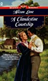 Lane, Allison: Clandestine Courtship