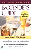 Poister, John J.: The New American Bartender's Guide