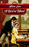 Lane, Allison: A Bird in Hand (Signet Regency Romance)