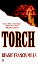 Torch by Deanie Francis Mills