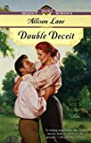 Lane, Allison: Double Deceit