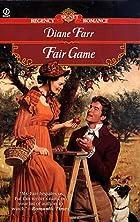 Fair Game by Diane Farr