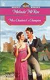 McRae, Melinda: Miss Chadwick's Champion (Signet Regency Romance)