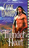Edwards, Cassie: Thunder Heart