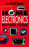 Consumer Guide editors: Home Electronics Buying Guide