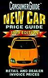 Consumer Guide editors: New Car Price Guide 1999 (Serial)