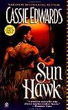 Edwards, Cassie: Sun Hawk