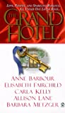 Metzger, Barbara: The Grand Hotel
