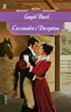 Buck, Gayle: Cassandra's Deception (Signet Regency Romance)