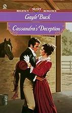 Cassandra's Deception by Gayle Buck