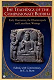 Burtt, Edwin Arthur: Teachings of the Compassionate Buddha : Early Discourses, the Dhammapada and Later Basic Writing