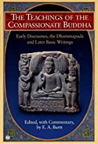 The Teachings of the Compassionate Buddha by…