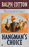 Cotton, Ralph: Hangman's Choice