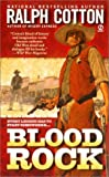 Cotton, Ralph: Blood Rock