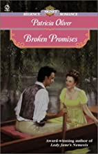 Broken Promises by Patricia Oliver