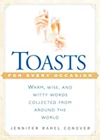 Toasts for Every Occasion by Jennifer Rahel…