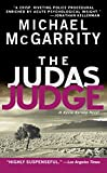 Michael McGarrity: The Judas Judge (Kevin Kerney Novels)