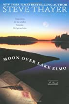 The Moon Over Lake Elmo by Steve Thayer