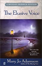 The Elusive Voice by Mary Jo Adamson