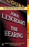 John Lescroart: The Hearing