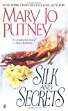 Putney, Mary Jo: Silk and Secrets